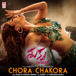 Chora Chakora Song download from Shukra 2021 - Atoz Mp3